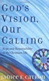 God's Vision, Our Calling, Janice E. Catron, 0664502547
