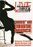 """Live at Broadway Dance Center: """"Takes"""" on Theatre Dance for All Levels"""
