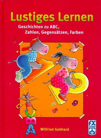 Lustiges Lernen (F.X. Schmid -