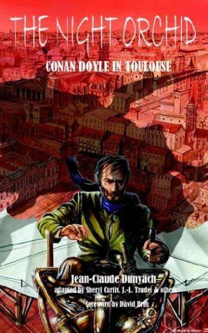 The Night Orchid: Conan Doyle in Toulouse