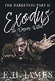 Exodus: The Warrior Within (The Darkening Book 2)