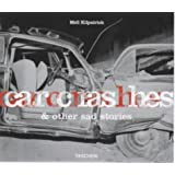 Car Crashes and Other Sad Stories (Photobook)