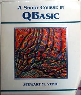 A Short Course in QBASIC: Amazon co uk: S  Venit