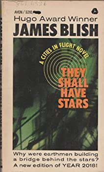 They Shall Have Stars by James Blish science fiction and fantasy book and audiobook reviews