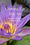 Coming up for Air, Mary Murray Shelton, 1499383088