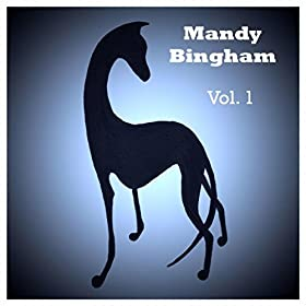 Mandy Bingham, Vol. 1