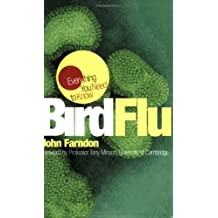 Bird Flu (Everything You Need to Know)