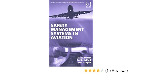 Safety Management Systems in Aviation (Ashgate Studies in