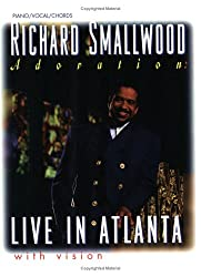 Richard Smallwood Live in Atlanta: With Vision