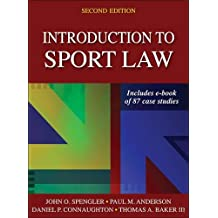 Introduction to Sport Law With Case Studies in Sport Law 2nd Edition