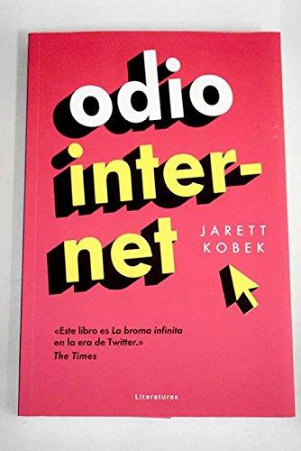 Odio Internet [Próxima aparición] PDF