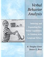 Verbal Behavior Analysis: Inducing and Expanding New Verbal Capabilities in Children with Language Delays