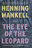 The Eye of the Leopard, Henning Mankell, 1595580778