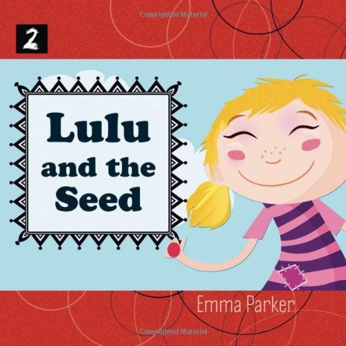 Lulu And The Seed (Feed Me) ebook