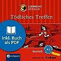 Tödliches Treffen (Compact Lernkrimi Hörbuch): Deutsch Niveau A1 - inkl. Begleitbuch als PDF Hörbuch von Andrea Ruhlig Gesprochen von: Sandra Johannes