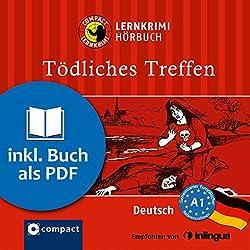 Tödliches Treffen (Compact Lernkrimi Hörbuch)