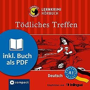 Tödliches Treffen (Compact Lernkrimi Hörbuch) Hörbuch