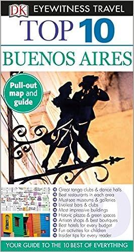 52e310d4e7 Top 10 Buenos Aires (DK Eyewitness Travel Guide)  Demetrio Carrasco ...