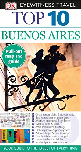 Top 10 Buenos Aires (Eyewitness Top 10 Travel Guide)