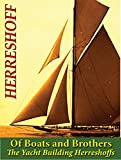 Of Boats and Brothers: The Yacht Building Herreshoffs