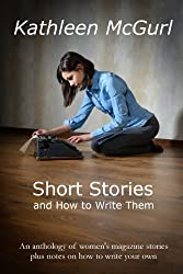 Short Stories and How to Write Them