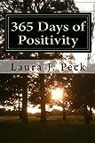 365 Days of Positivity, Laura Peck, 1481906666