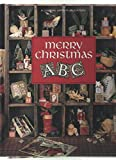 img - for Merry Christmas ABC (Christmas Remembered ; Bk. 6) book / textbook / text book
