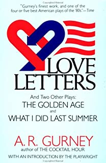 love letters and two other plays the golden age what i did last summer