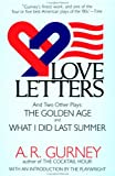 Love Letters and Two Other Plays, A. R. Gurney, 0452265010