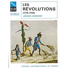 Révolutions, 1770-1799 (Les)