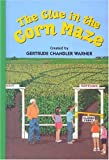 The Clue in the Corn Maze (Boxcar Children)