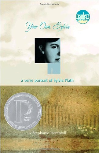 Your Own, Sylvia: A Verse Portrait of Sylvia Plath [Stephanie Hemphill] (Tapa Blanda)