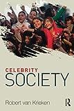 Celebrity Society, Robert van Krieken, 0415581508