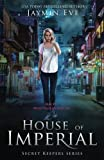 img - for House of Imperial (Secret Keepers series) (Volume 2) book / textbook / text book