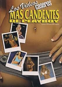 LOS VIDEOS CASEROS MAS CANDENTES DE PLAYBOY (SEXIEST AMATEUR HOME VIDEO)