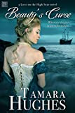 Beauty's Curse (Love on the High Seas Book 2)