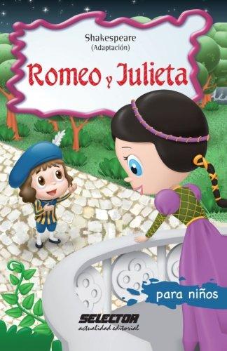 Romeo y Julieta: Clasicos para niños (Spanish Edition) [William Shakespeare] (Tapa Blanda)