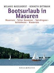 Bootsurlaub in Masuren: Mauersee  Talter Gewässer  Spirdingsee  Beldahnsee  Niedersee