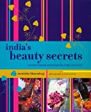 India's Beauty Secrets, Monisha Bharadwaj, 1856267784