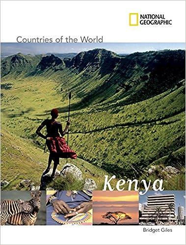 Countries Of The World: Kenya por National Geographic Kids epub