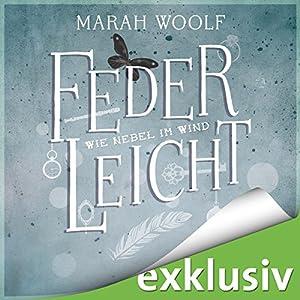 Wie Nebel im Wind (FederLeichtSaga 5) Hörbuch