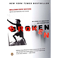 Broken: My Story of Addiction and Redemption (English Edition)