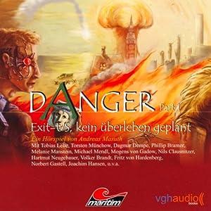 Exit-US. Kein Überleben geplant (Danger 1) Hörspiel