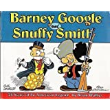 Barney Google & Snuffy Smith: 75 Years of an American Legend
