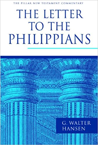 the letter to the philippians the pillar new testament commentary pntc g walter hansen 9780802837370 amazoncom books