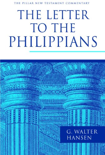 The Letter to the Philippians (The Pillar New Testament Commentary (PNTC))