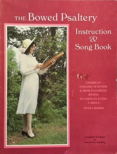 American Hymn Tune Music Book (The Bowed Psaltery Instruction & Song Book: American, English, Scottish & Irish Favourites, Hymns, O'Carolyn Tunes, Carols With Chords)
