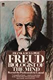 img - for Freud, Biologist of the Mind: Beyond the Psychoanalytic Legend book / textbook / text book