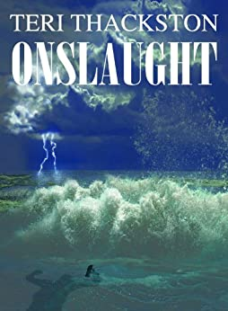 Onslaught by [Thackston, Teri]