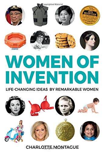 Women of Invention: Life-Changing Ideas by Remarkable Women (Wiper Diamond)